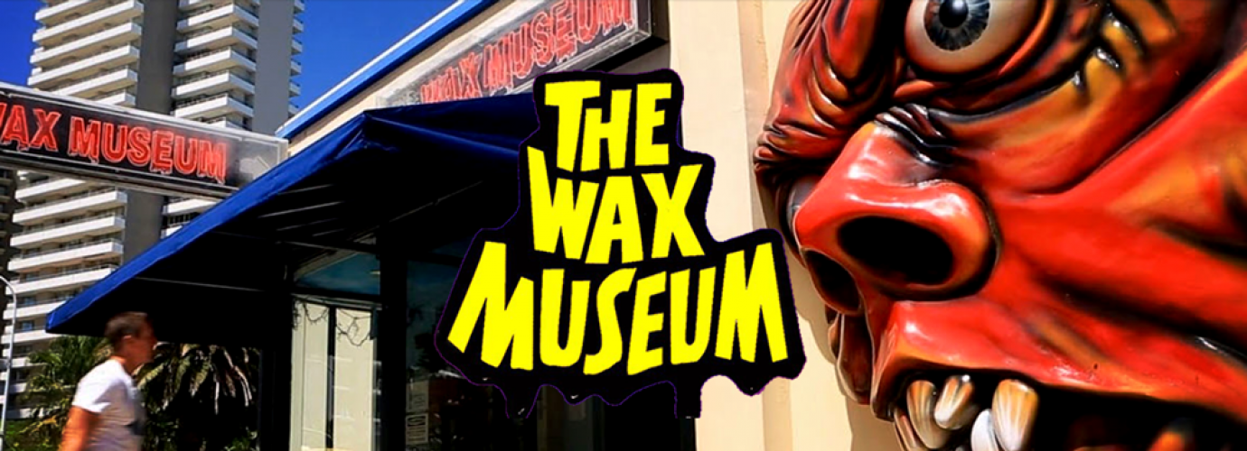 Discount coupons the plaza wax museum